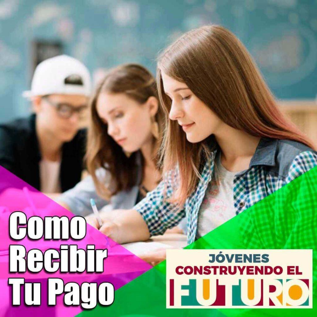Pago de Jóvenes Construyendo El Futuro